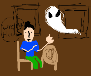 Ghost enters the wrong house
