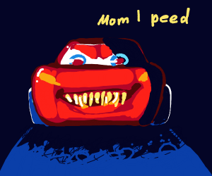 lighting Mcqueen approaches you aggressively