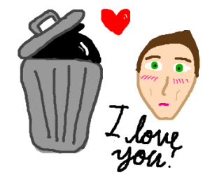 Man loves his garbage