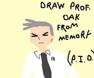 Draw Prof. Oak from Memory PIO