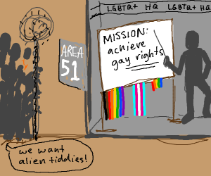 Area 51 is all about gay rights