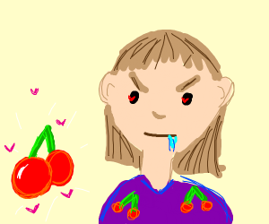 Angry Lady loves cherries too much