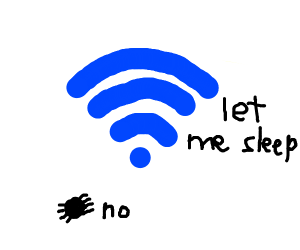 WiFi signal trying to fall asleep