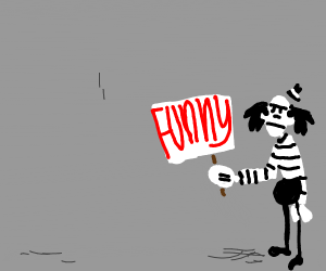 Indifferent clown holds sign saying Funny