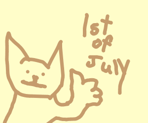 A cat approves the 1st of July