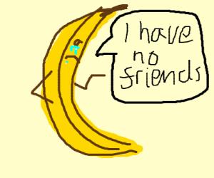 Lonely banananananaa