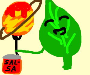 giant leaf enjoys eating planets with salsa