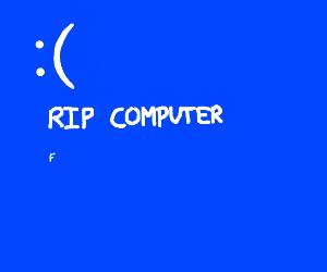Annoying blue screen of death