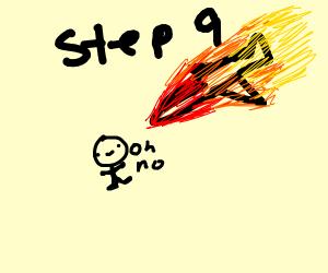 step 9: get hit by a crashing plane
