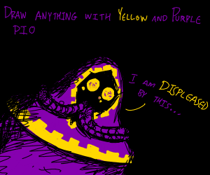 draw anything w/ yellow + purple PIO