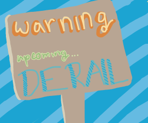 sign warning of an ahead derail