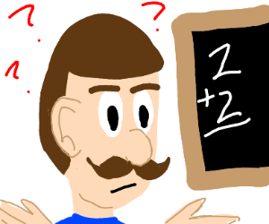 mustache man:I need to know more math!