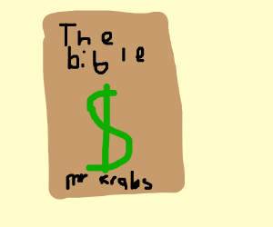 The Bible Of Mr Krabs
