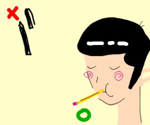 Eat  pencils  Not pens