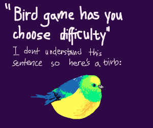 Bird game has you choose difficulty