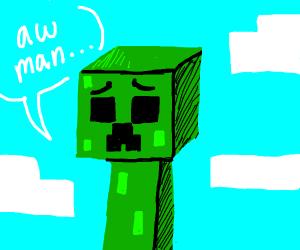 crying creeper says aw man