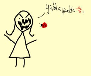 girl yelling at ladybug