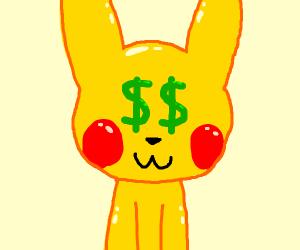 Picachu's gonna make money