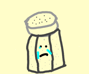 crying saltshaker :(