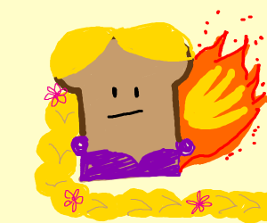 Rapunzel is flaming bread