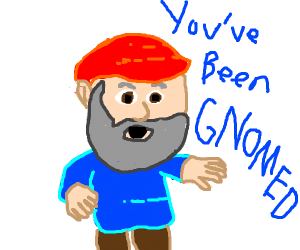 Im gnot a gnoblin, I'm a gnome!
