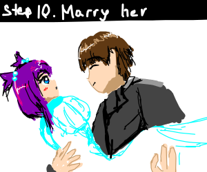 Step 9: Decide to Marry Her