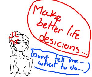 Step 3: Make better life desicions