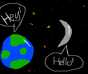 Earth and its moon talking