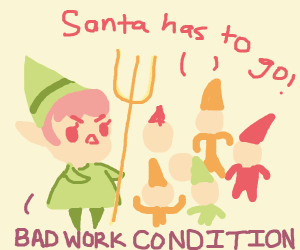Underpaid elves protest bad work conditions