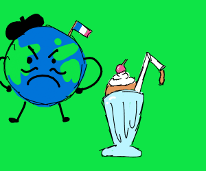 French earth being mad at a milkshake