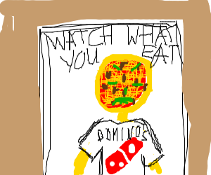 you are what you eat. man is Dominoes pizza