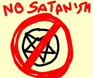 satanism not allowed