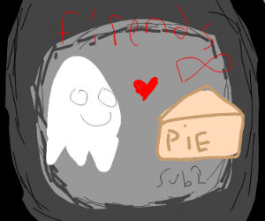 ghost and pie are friends