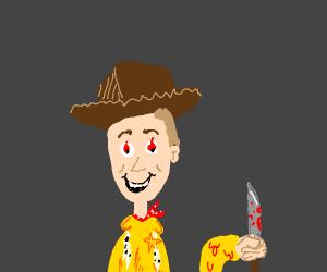 woody is a murderer