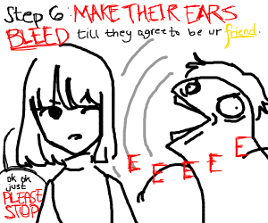 Step 5: Scream until someone notices you