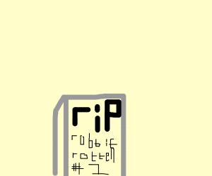 A gravestone saying 'rip robbie rotten'