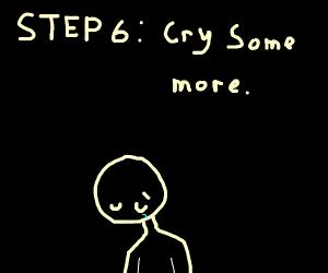 Step 5: Wipe tears away with gutter trash