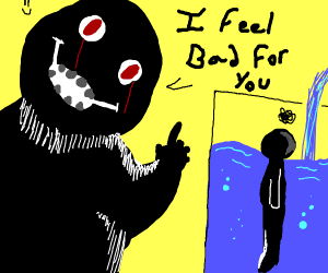 I feel bad for you