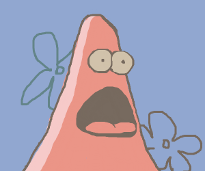Patrick Star is amazed