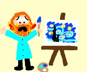Van Gogh's beard is on fire