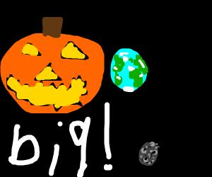 Pumpkin is bigger than the earth