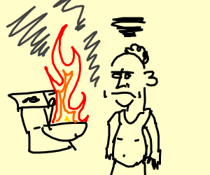 Ahh Dang, the fire toilet flushed.