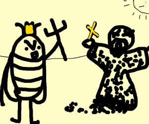 bugs killed God now they rule