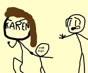 Karen took the Kids.