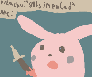 confused pikachu gets impaled