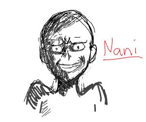 NANI?