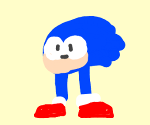 Sonic but he's just a head and legs
