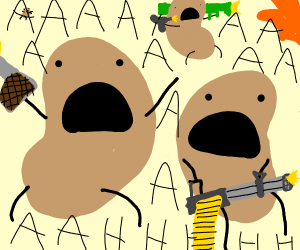 potatoes with guns screaming