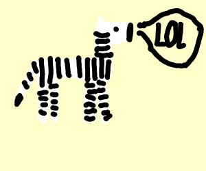 Zebra saying lol
