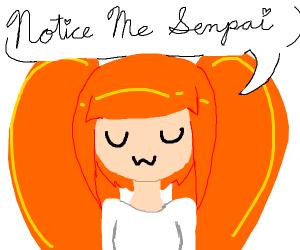 Notice Me Senpai UwU